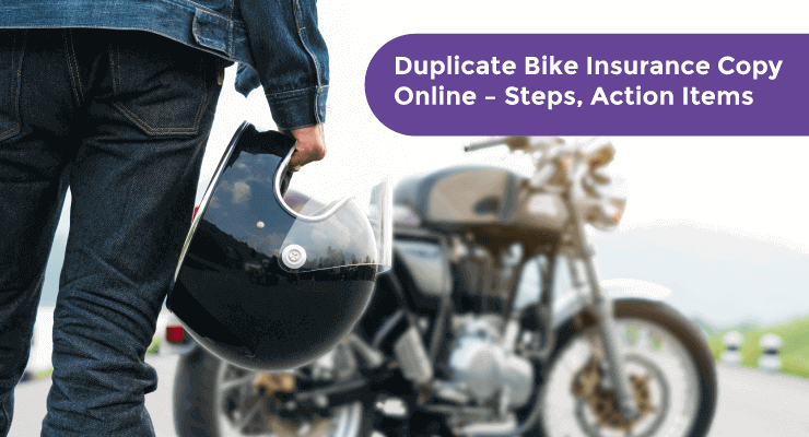 Duplicate Bike Insurance Copy Online – Steps, Action Items - Acko