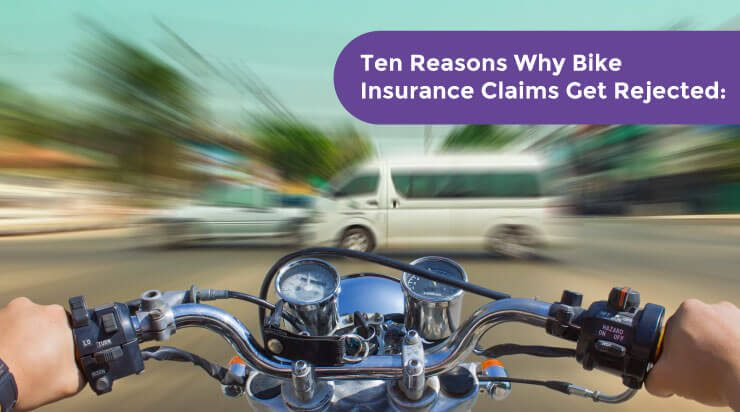 Ten Reasons Why Bike Insurance Claims Get Rejected - Acko