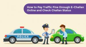 Pay Traffic Fine through E Challan Online