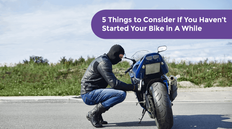 5 Things to Consider If You Haven't Started Your Bike in A While - Acko