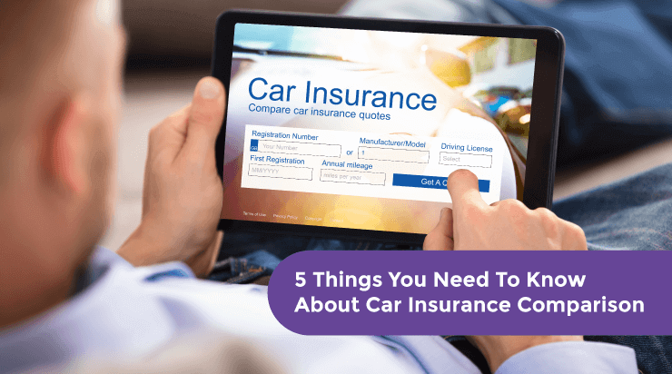 5 Things You Need To Know About Car Insurance Comparison