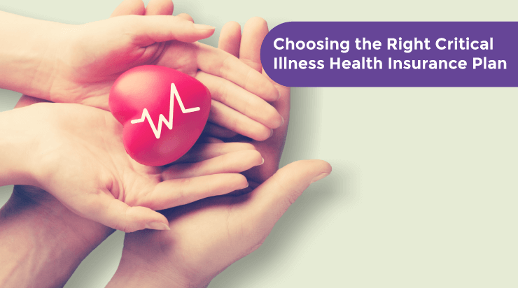 Checklist for Choosing the Right Critical Illness Health Insurance Plan - Acko