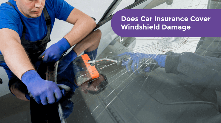 Does Car Insurance Cover Windshield Damage? - Acko