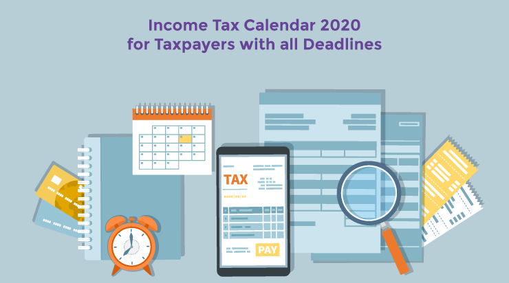 Income Tax Calendar 2020 for Taxpayers with all Deadlines - Acko