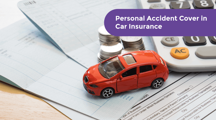 Personal Accident Cover in Car Insurance - Acko