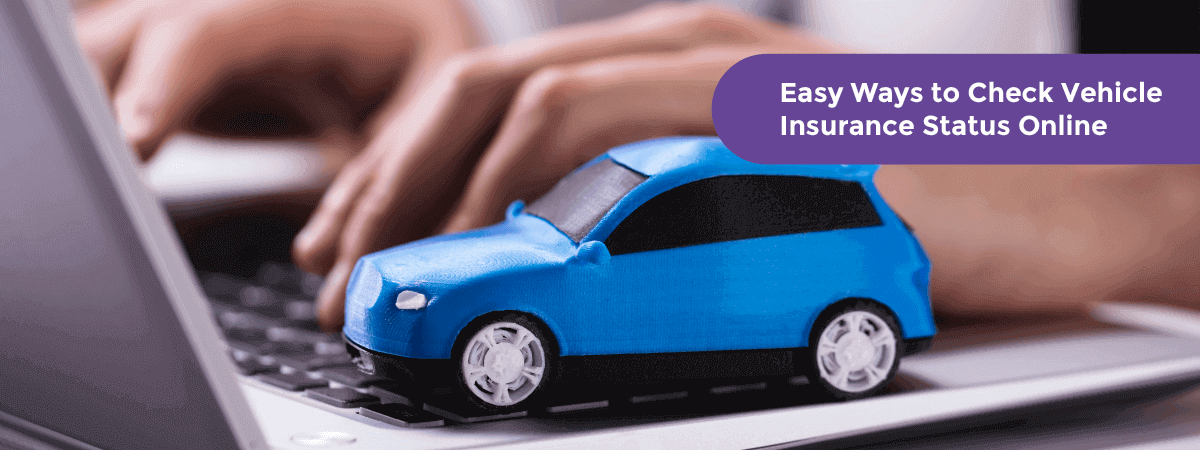 Easy Ways to Check Vehicle Insurance Status Online - Acko