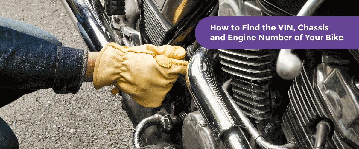 How to Find the VIN, Chassis Number and Engine Number of Your Bike? - Acko