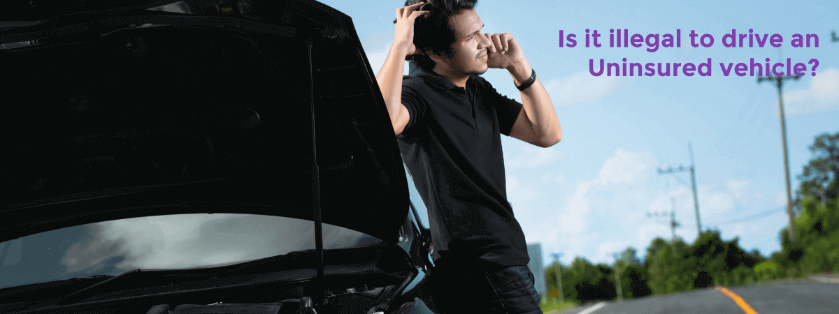 Is It Illegal to Drive An Uninsured Vehicle? - Acko