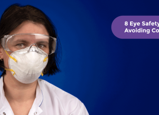 Eye Safety Tips For Avoiding Coronavirus