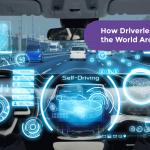 Driverless Cars Will Change the World Around Us