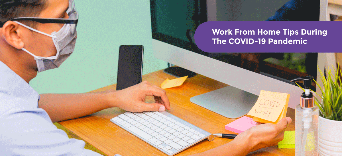 20 Productive Work From Home Tips During The COVID-19 (Coronavirus) Pandemic - Acko