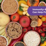 Immunity-Boosting Foods That Can Help Fight Diseases