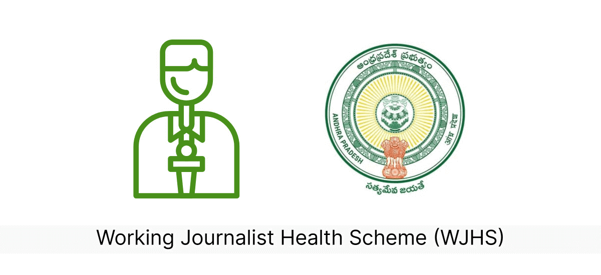 WJHS – Working Journalist Health Scheme by Government of Andhra Pradesh - Acko